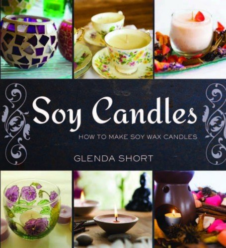 Soy candles (How to): Short, Glenda