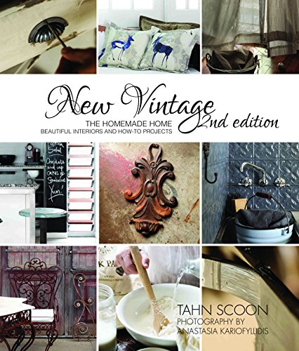 9781742574264: New Vintage: the homemade home, beautiful interiors and How-To Projects