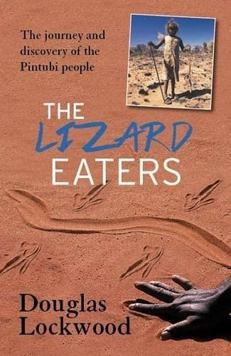 The Lizard Eaters (Paperback): Douglas Lockwood
