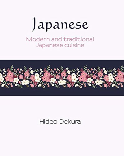9781742575339: Japanese: Modern and Traditional Japanese Cuisine (Silk)