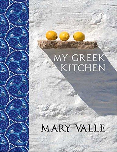 My Greek Kitchen: Valle, Mary