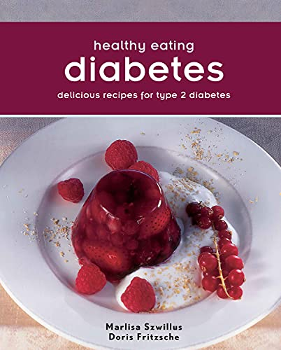 9781742576312: Healthy Eating:Diabetes: Delicious Recipes For Type 2 Diabetes