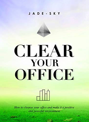 Clear Your Office: Jade-Sky