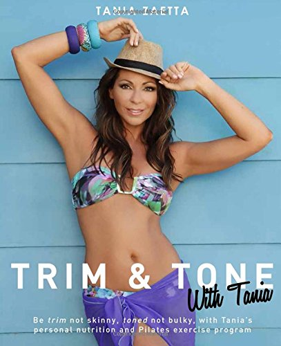 9781742576909: Trim & Tone With Tania