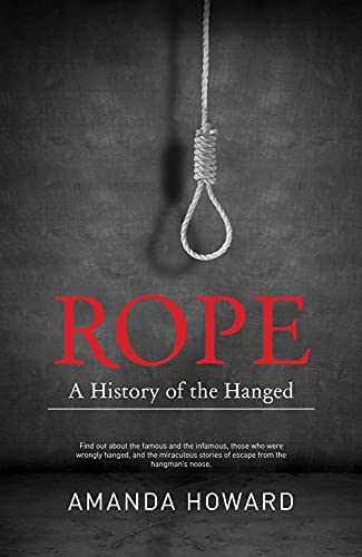 9781742576923: Rope: A History of the Hanged