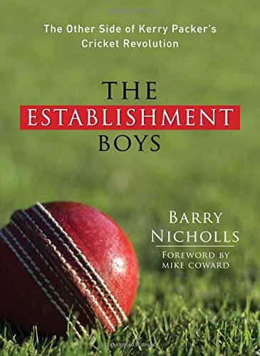9781742577067: The Establishment Boys: The Other Side of Kerry Packer's Cricket Revolution