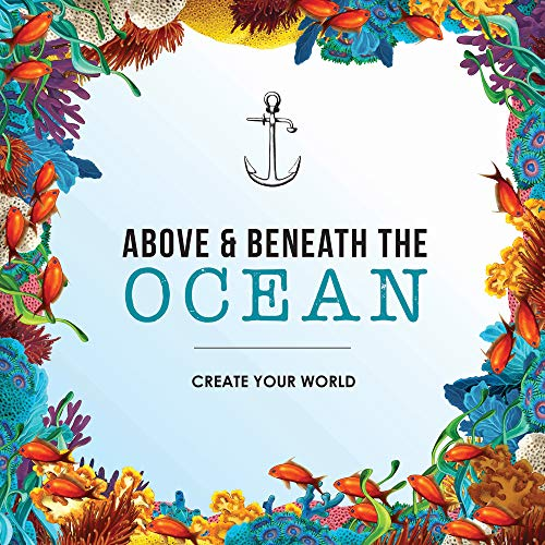 9781742577180: Above and Beneath the Ocean: Create your World