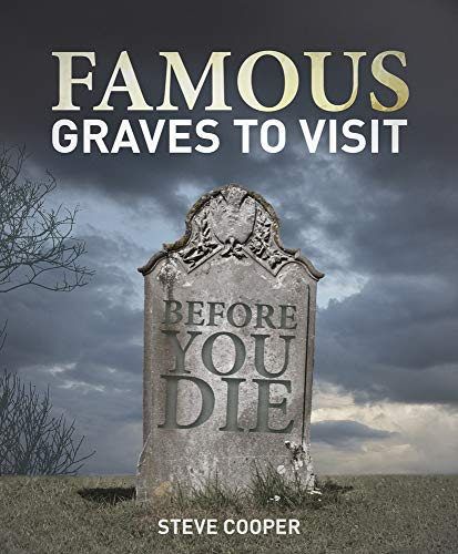 9781742577364: Famous Graves To Visit Before You Die