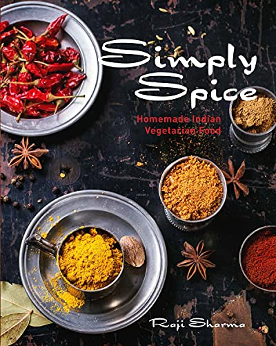 9781742577494: Simply Spice: Home Cooked Indian Food