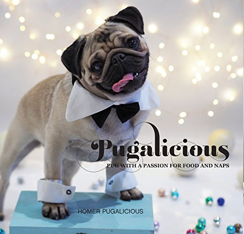 9781742578521: Pugalicious: Pug With A Passion For Food And Naps