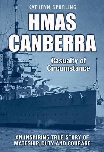 Hmas Canberra (Paperback): Kathryn Spurling Dr
