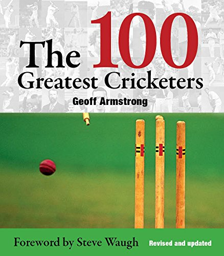 9781742579207: 100 Greatest Cricketers