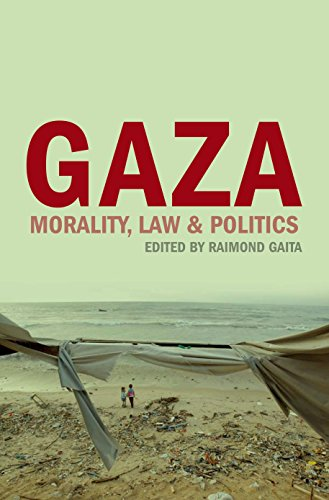 9781742580968: Gaza: Morality, Law & Politics