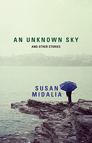 9781742584270: An Unknown Sky: And Other Stories
