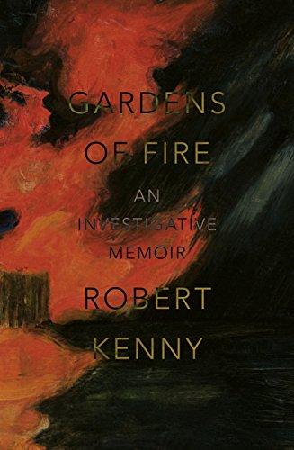 9781742585109: Gardens of Fire: An investigative memoir