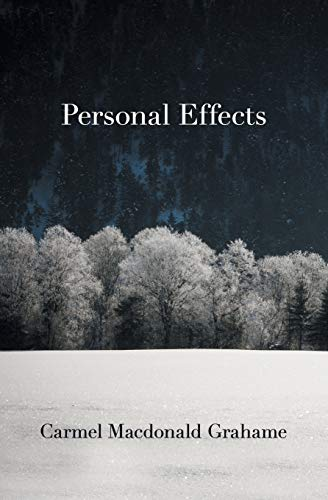 Personal Effects: MacDonald Grahame, Carmel