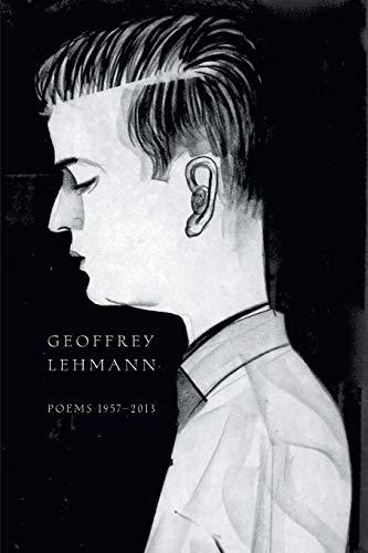 Poems 1957-2013 (Paperback): Geoffrey Lehmann