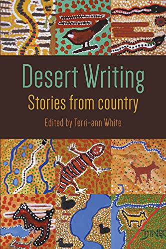 Desert Writing (Paperback): Terri-Ann White