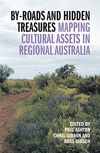 By-Roads and Hidden Treasures: Mapping Cultural Assets in Regional Australia