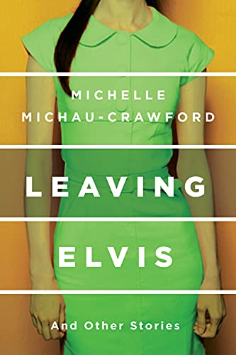 9781742588025: Leaving Elvis: And Other Stories