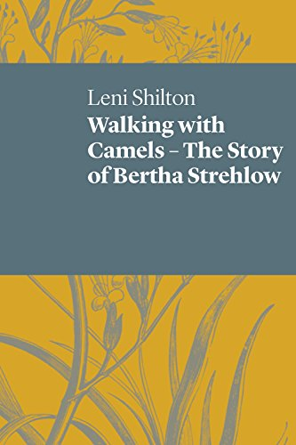 9781742589701: Walking with Camels: The story of Bertha Strehlow (UWAP Poetry)