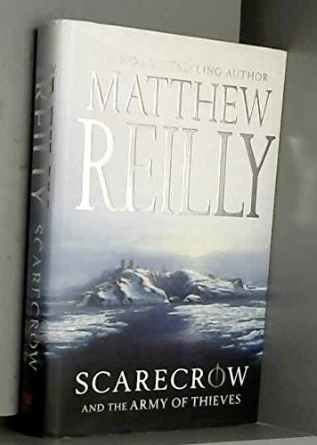 Scarecrow and the Army of Thieves.: Reilly, Matthew.