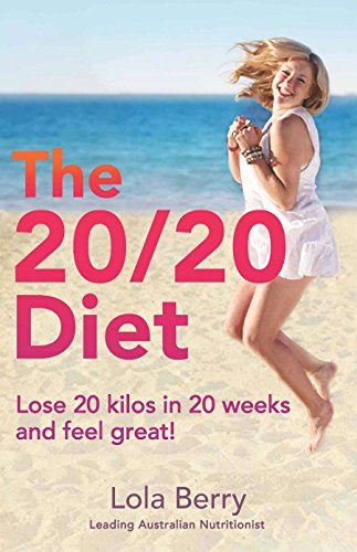 The 20/20 Diet (Paperback): Lola Berry