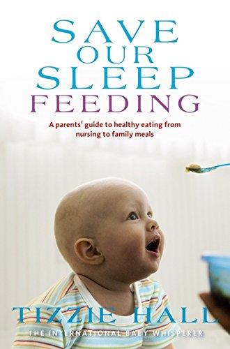 Save Our Sleep: Feeding (Paperback): Tizzie Hall