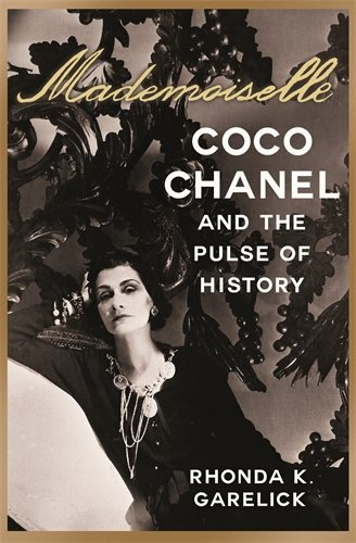 9781742612508: Mademoiselle: Coco Chanel and the Pulse of History