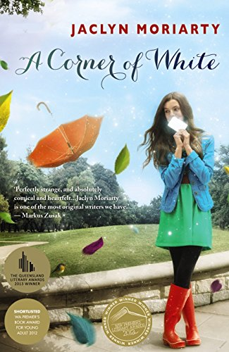 A Corner of White (Paperback): Jaclyn Moriarty
