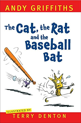 The Cat, the Rat and the Baseball Bat (Paperback): Andy Griffiths