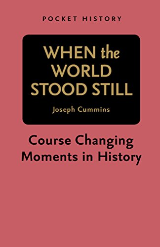 9781742662329: When the World Stood Still: Course Changing Moments in History