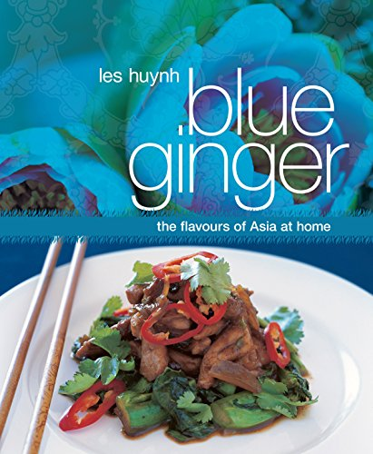 9781742662381: Blue Ginger: The Flavours of Asia at Home