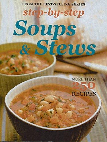 Step by Step Soups & Stews: More: Murdoch Books