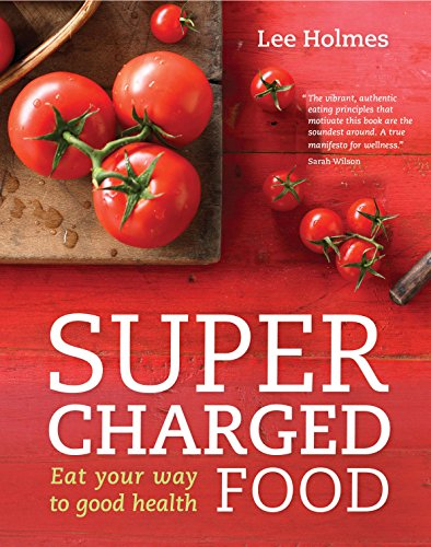 9781742663159: Supercharged Food