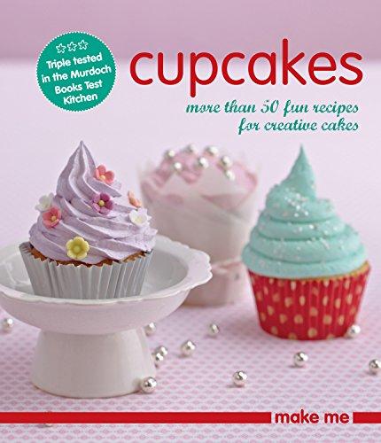 Make Me: Cupcakes: Murdoch Books