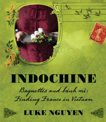 Indochine: Baguettes and Bnh M: Nguyen, Luke