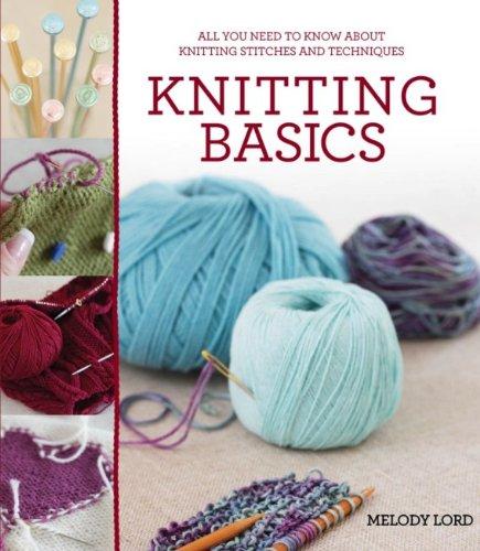 Knitting Basics: Lord, Melody