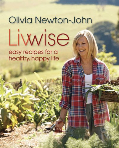 9781742666754: Livwise: Easy Recipes for a Healthy, Happy Life