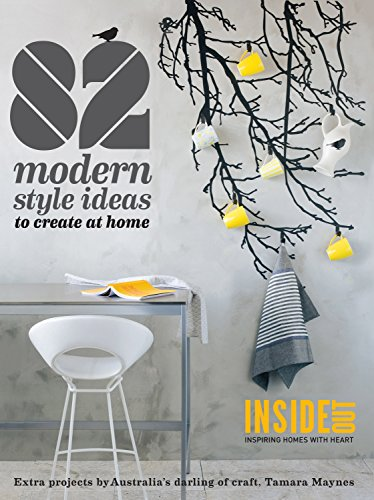 9781742666785: 82 Modern Style Ideas to Create at Home