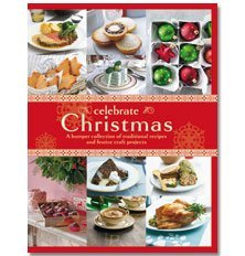 Celebrate Christmas (Paperback): Murdoch Books Ltd