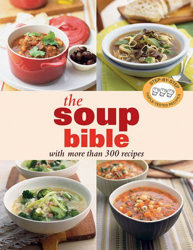 9781742667249: The Soup Bible (Step By Step)