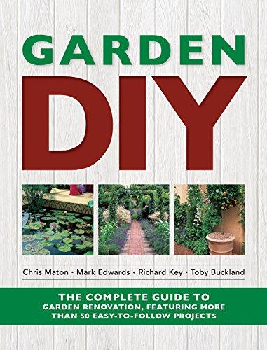 Garden DIY: The Complete Guide to Garden: Edwards, Mark, Maton,