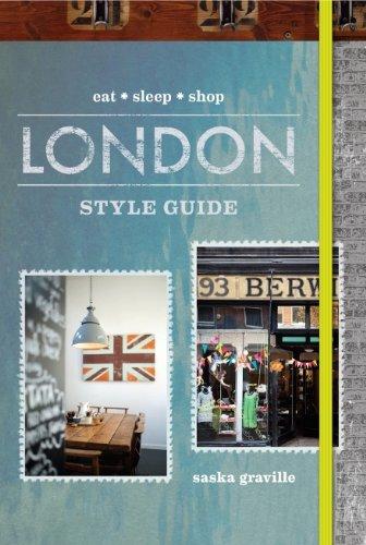 9781742668901: London Style Guide: Eat, Sleep, Shop. Saska Graville