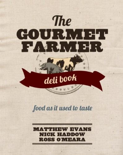 9781742669809: The Gourmet Farmer Deli Book