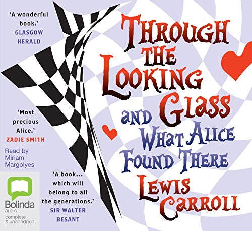 Through the Looking Glass (1742675212) by Lewis Carroll
