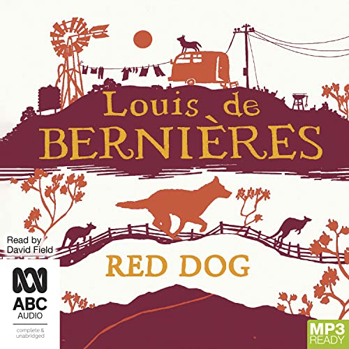 Red Dog (MP3-CD) (1742676634) by Louis de Bernières