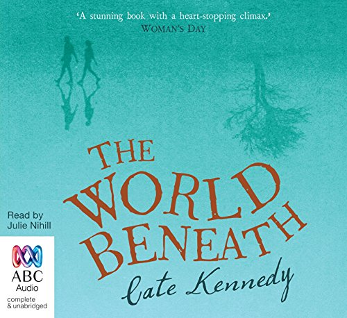 The World Beneath: Cate Kennedy