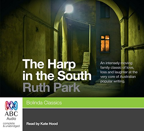 The Harp in the South (1742676820) by Ruth Park