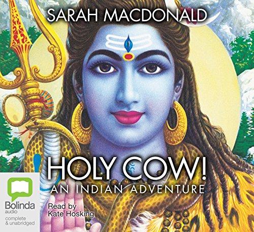 Holy Cow!: Sarah Macdonald